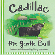 Cadillac, The Gentle Bull