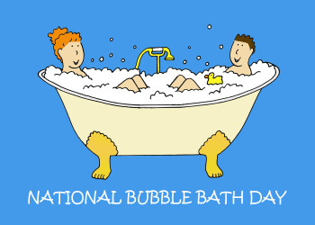 National bubble bath day.