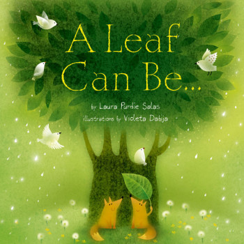 'A Leaf Can Be...' book