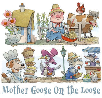 Mother Goose Is On the Loose!