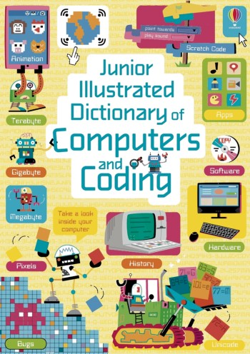 Junior Illustrated Dictionary of Computers and Coding