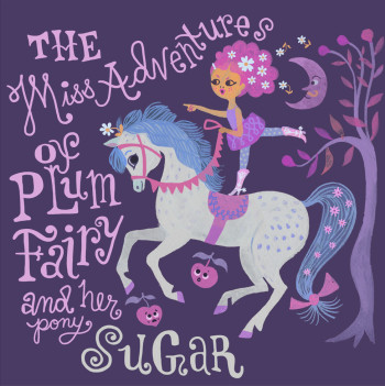 The Miss Adventures of Plum Fairy
