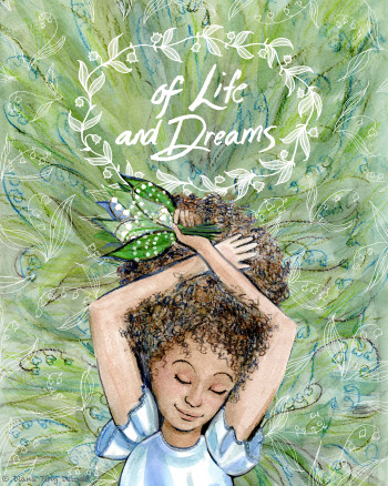 Of Life and Dreams