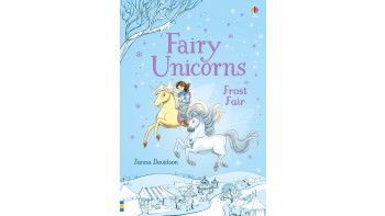 Fairy Unicorns: Frost Fair and Star Spell