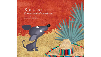 New book - Xocolatl el Xoloitzcuintle mexicano