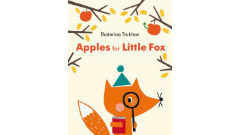 Ekaterina Trukhan: Apples for Little Fox
