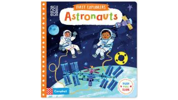 Christiane Engel: First Explorers - Astronauts
