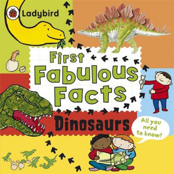 First Fabulous Facts - Dinosaurs