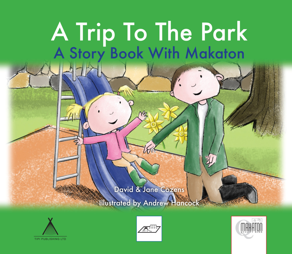 A Trip To The Park - A Story Book With Makaton