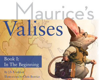 Maurice's Valises: In the Beginning