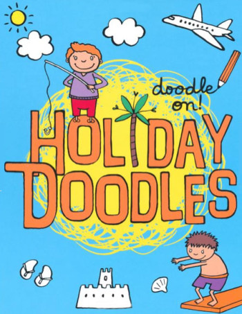 Doodle On!: Holiday Doodles