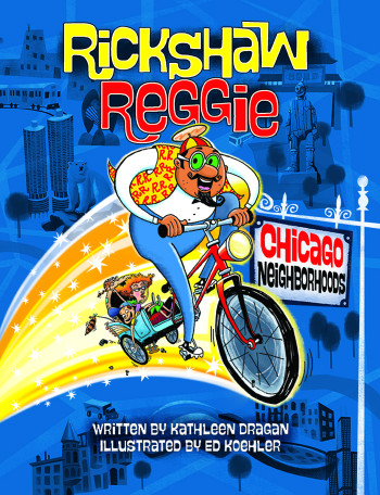 Rickshaw Reggie: Chicago Neighborhoods
