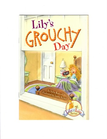 Lily's Grouchy Day