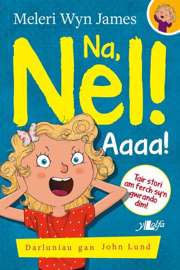 Na, Nel! Aaaa!