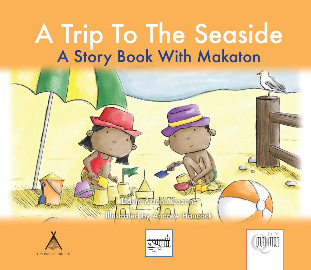 A Trip To The Seaside - A Story Book With Makaton