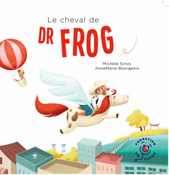 Le cheval de Dr Frog