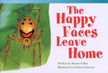 The Happy Faces Leave Home