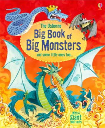 The Usborne Big Book of Big Monsters