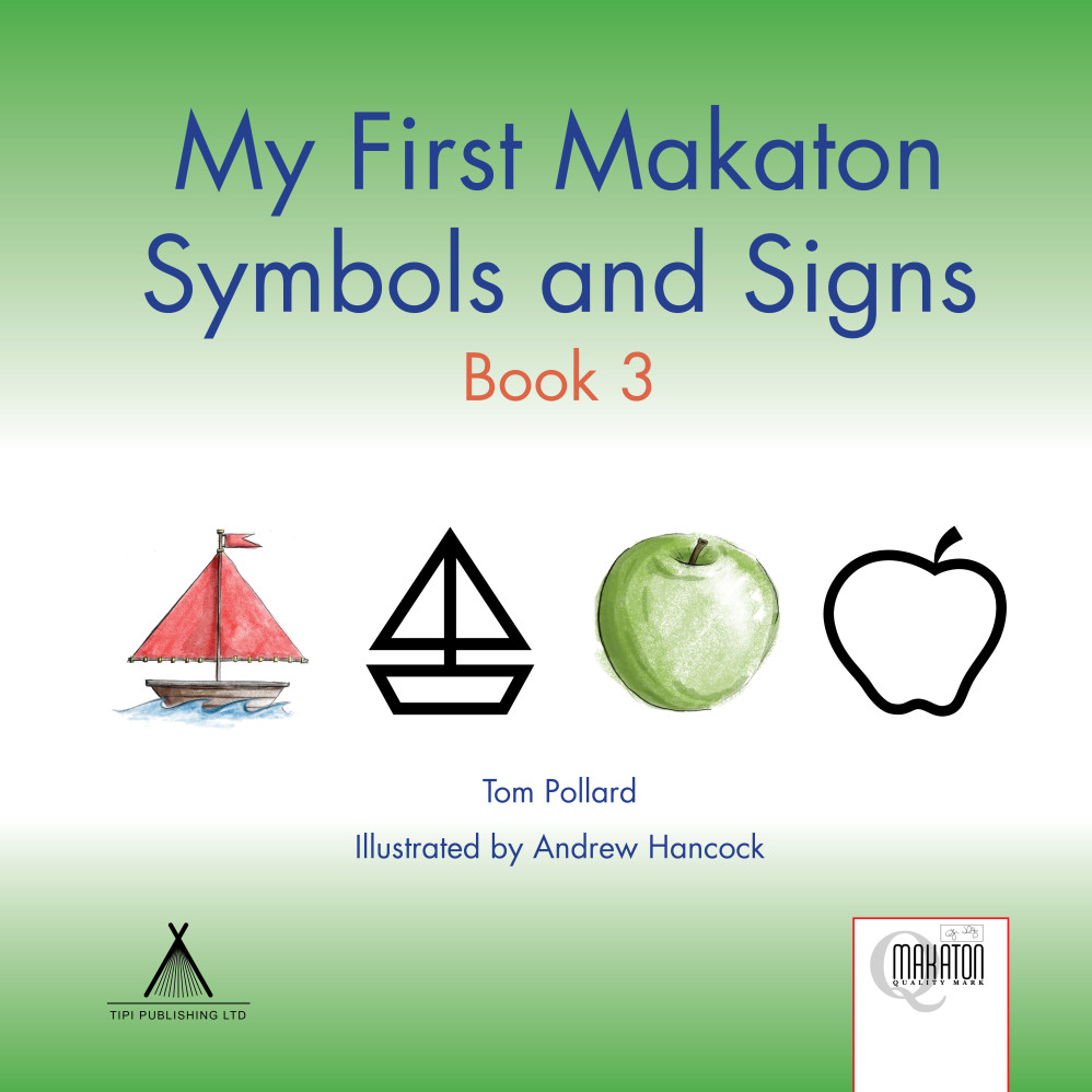 My First Makaton Symbols and Signs Book 03