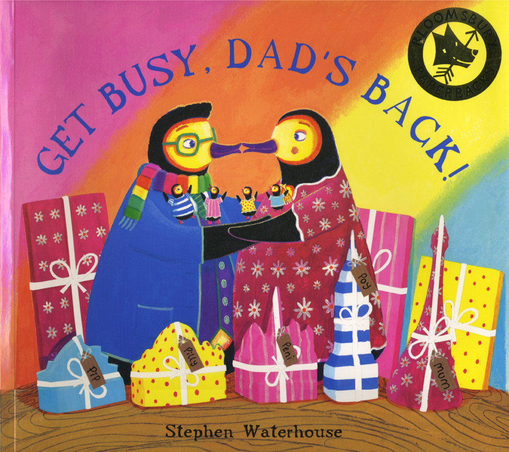 Get Busy, Dad's Back!
