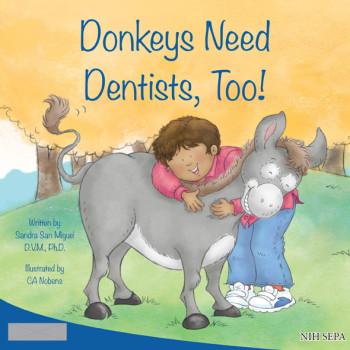 Donkeys Need Dentists, Too!