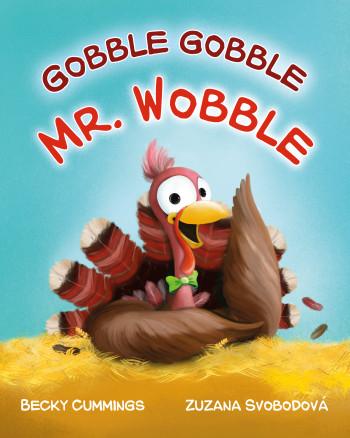 Gobble Gobble Mr Wobble
