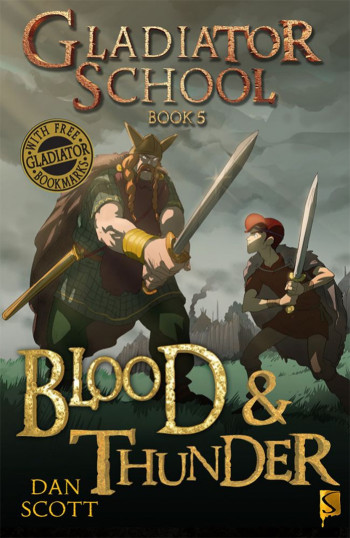 Gladiator School 5 - Blood & Thunder
