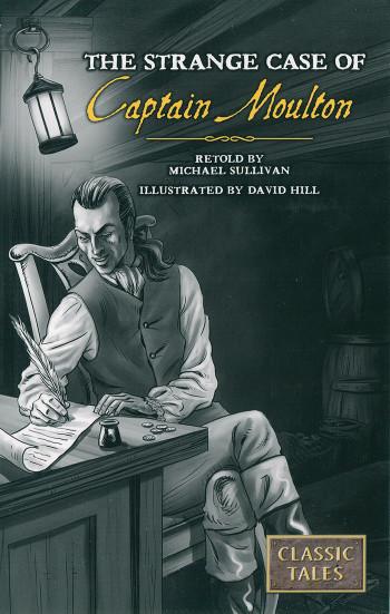 The Strange Case Of Captain Moulton