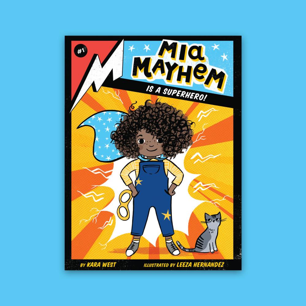 Mia Mayhem is a Superhero