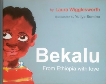 Bekalu. From Ethiopia with love