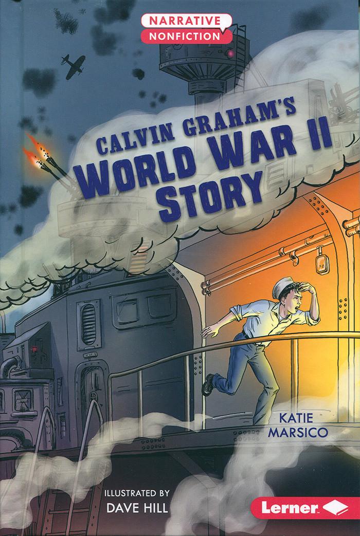 Calvin Graham's World War ll Story
