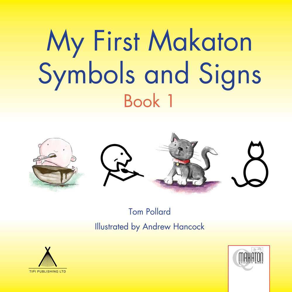 My First Makaton Symbols and Signs Book 01