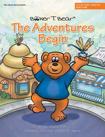 Booker T. Bear The Adventure Begins, Let's Go Series Book 1