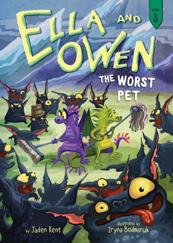The Worst Pet (Ella & Owen)