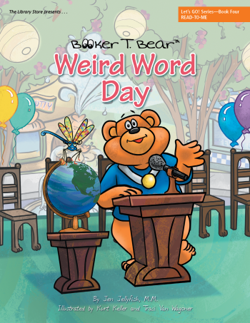 Booker T. Bear Weird Word Day, Let's Go Series Book 4