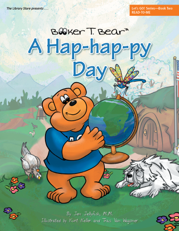 Booker T. Bear A Hap-Hap-py Day, Let's Go Series Book 2