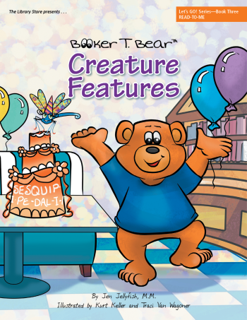 Booker T. Bear Creature Features, Let's Go Series Book3