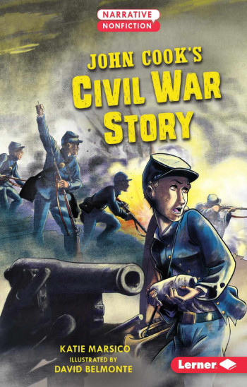 John Cook's Civil War Story
