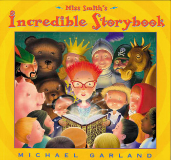 Miss Smith and the Incredible Storybook