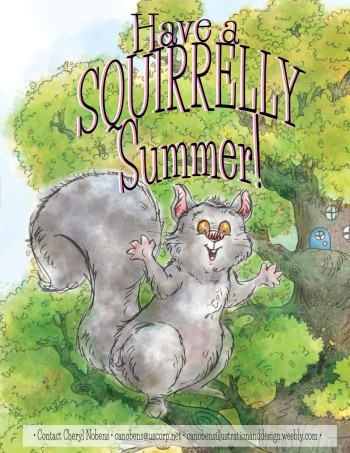 Have a Squirrelly Summer!