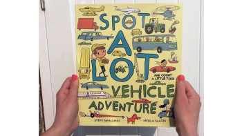 Spot A Lot – Vehicle Adventure illustrated by Nicola Slater