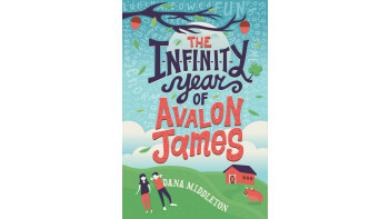 Risa Rodil: The Infinity Year of Avalon James - MG Novel cover art