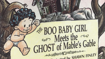 """The Boo Baby Girl Meets the Ghost of Mable's Gable""  Celebrates 28 Years in Print"