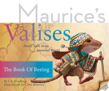 Maurice's Valises: The Book of Beeing