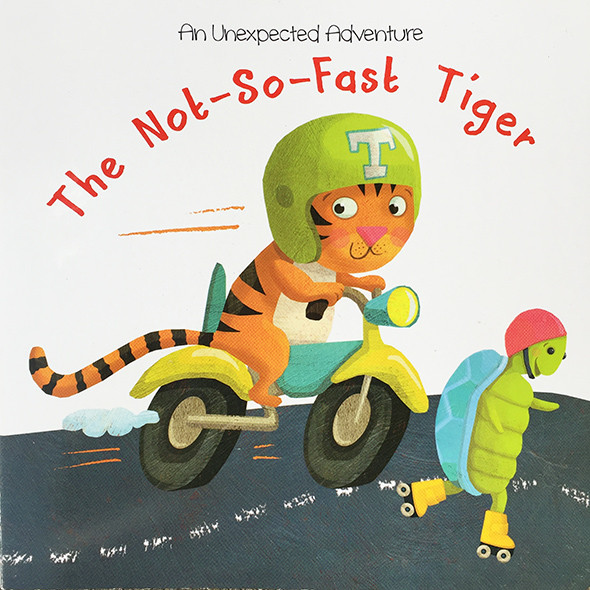 The Not-So-Fast Tiger –An Unexpected Adventure