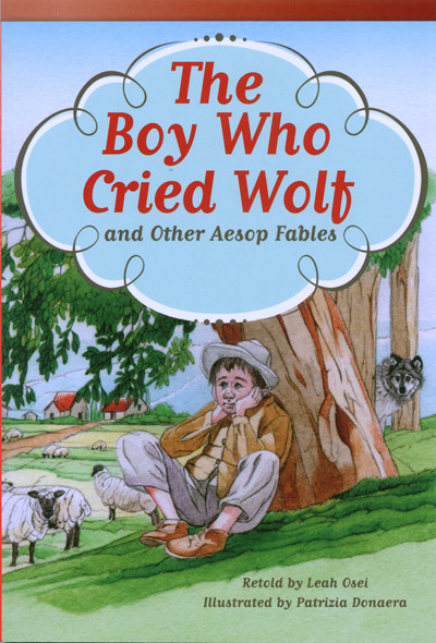 The Boy Who Cried Wolf and Other Aesop Fables