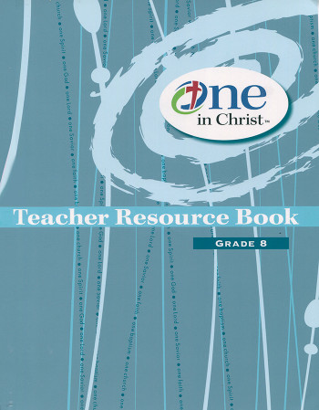One in Christ. Teachers book. Grade 8