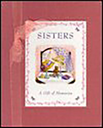 Sisters A Gift of Memories