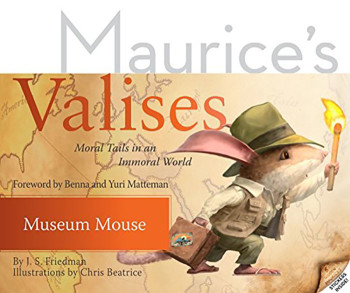 Maurice's Valises: Museum Mouse