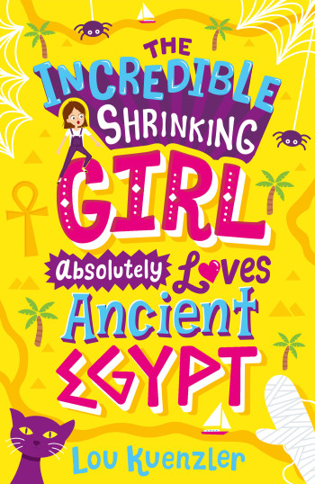The Incredible Shrinking Girl Absolutely Loves Ancient Egypt
